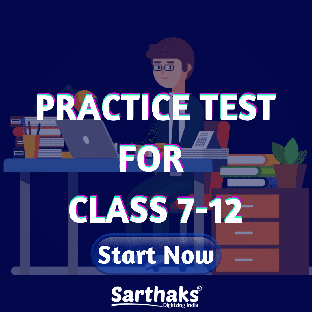 Sarthaks Test For Class 7-12